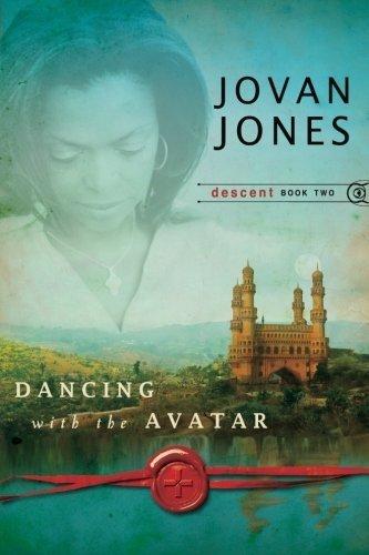 Dancing with the Avatar (Descent) (Volume 2) by Jovan Jones (2010-11-01)