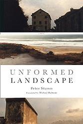 Unformed Landscape