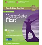 [(Complete First Workbook with Answers with Audio CD)] [ By (author) Barbara Thomas, By (author) Amanda Thomas ] [March, 2014]