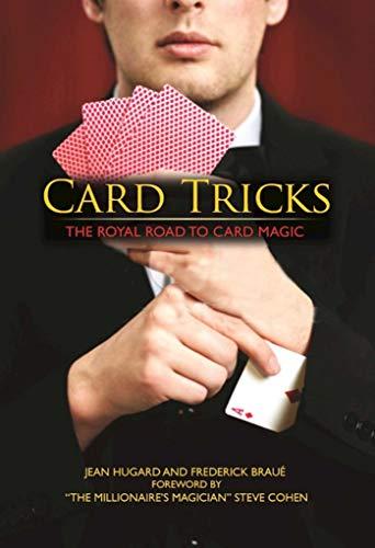 Card Tricks: The Royal Road to Card Magic (English Edition)