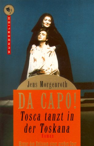 DA CAPO! Tosca tanzt in der Toskana. Roman