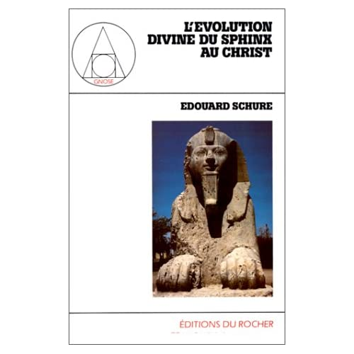L'Evolution divine, du Sphinx au Christ