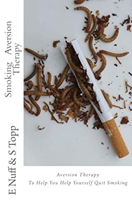 Smoking Aversion Therapy: Help You Help Yourself Quit Smoking from CreateSpace Independent Publishing Platform
