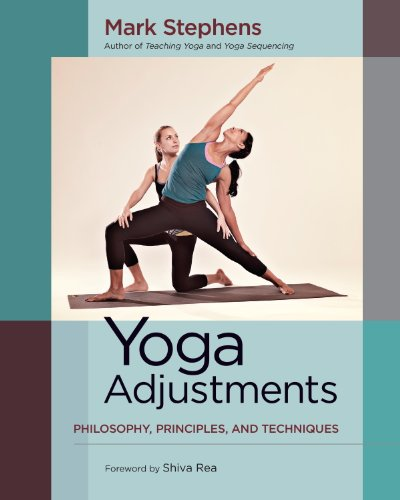 Yoga Adjustments: Philosophy, Principles, and Techniques ...