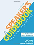 A Speaker's Guidebook with The Essential Guide to Rhetoric by Dan O'Hair (2011-10-26)