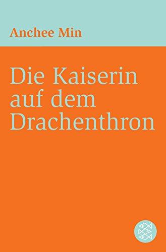 Die Kaiserin auf dem Drachenthron: Roman (German Edition)