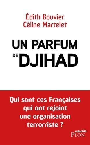 Un parfum de jihad