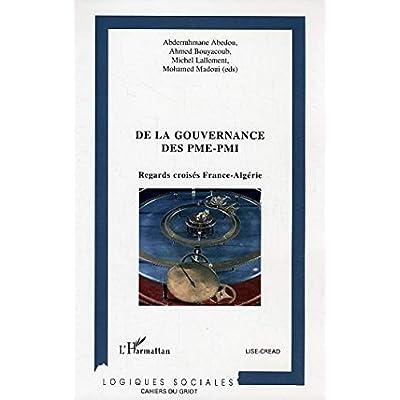 De la gouvernance des PME-PMI: Regards croisés France-Algérie
