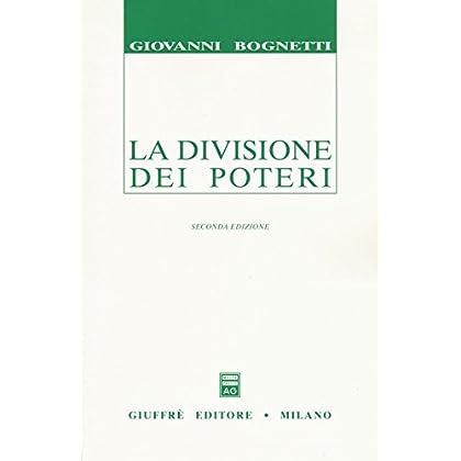 La Divisione Dei Poteri. Saggio Di Diritto Comparato