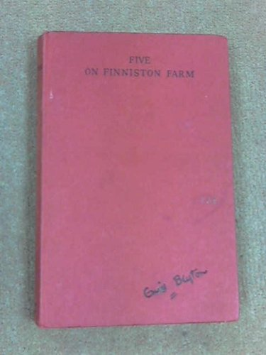 Enid Blyton's Five on Finniston Farm