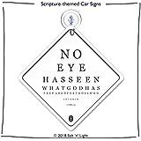 No Eye has seen | Car Sign