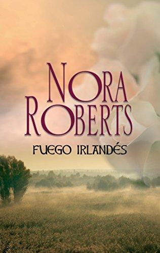 Fuego irlandés (Nora Roberts)