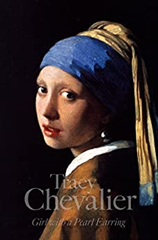 Girl With a Pearl Earring by [Chevalier, Tracy]