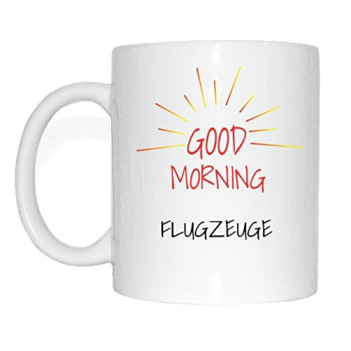 JOllify FLUGZEUGE Kaffeetasse Tasse Becher Mug M6107 - Farbe: weiss - Design 7: Good Morning - Guten...