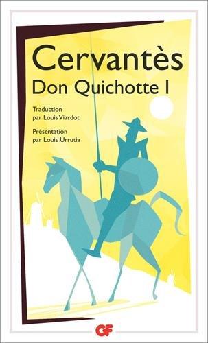 L'ingénieux hidalgo Don Quichotte de la Mancha : Tome 1 par Miguel de Cervantès