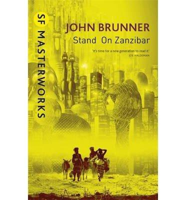 [(Stand on Zanzibar)] [ By (author) John Brunner ] [September, 2014]