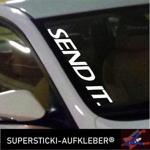 SUPERSTICKI®Winschutzscheibe Aufkleber ca.55cm Send it Autoaufkleber Tuning Decal A655 aus Hochleistungsfolie Aufkleber Autoaufkleber Tuningaufkleber Hochleistungsfolie für alle gl
