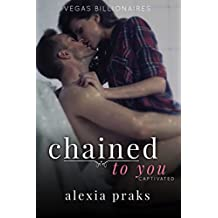 Chained to You, Vol. 2: Captivated (Vegas Billionaires) (English Edition)