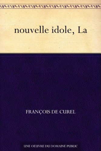 Couverture du livre nouvelle idole, La
