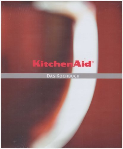 Preisvergleich Produktbild *KITCHENAID - DAS KOCHBUCH* Mit Abbildungen.