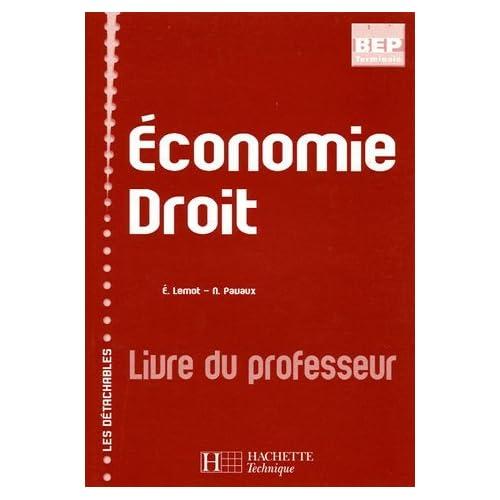 Economie Droit : Livre du professeur by Eric Lemot (2004-05-27)