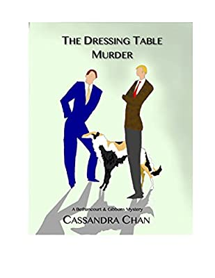 The Dressing Table Murder: A Bethancourt & Gibbons Mystery (Bethancourt & Gibbons Mysteries)