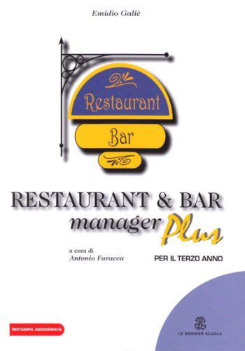 Restaurant & bar manager plus. Per gli Ist. professionali alberghieri