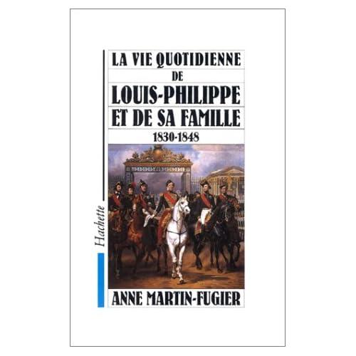 La vie quotidienne de Louis-Philippe et de sa famille 1830-1848