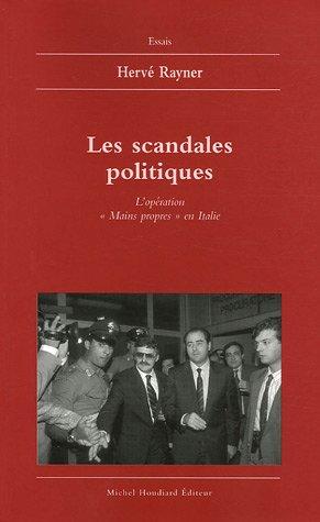 Les scandales politiques : L'opération