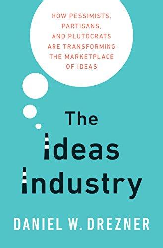 The Ideas Industry (English Edition) por Daniel Drezner
