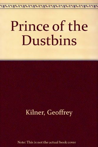 Prince of the dustbins
