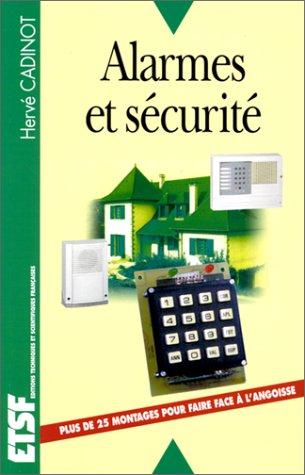 Alarmes et sécurité par Hervé Cadinot