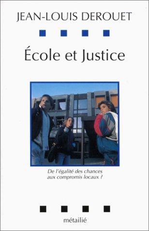 Ecole et justice : De l'égalité de...