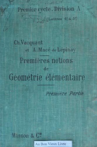 premires-notions-de-gomtrie-lmentaire-premire-partie-gomtrie-plane-a-l-39-usage-des-classes-de-lettres-4e-quatrime-et-3e-troisime-editions-g-masson-1910-gomtrie-mathmatiques-manuel-scolaire-secondaire