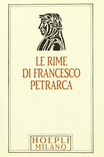 Il Petrarca minuscolo hoepliano. Le Rime