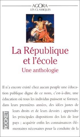 La République et l'Ecole. Une anthologie par Collectif, Charles Coutel
