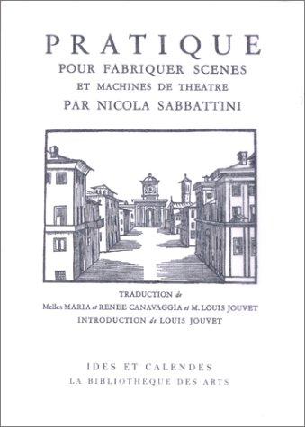 Pratique pour fabriquer scènes et machines de théâtre par Nicola Sabbattini