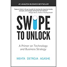 Swipe to Unlock: A Primer on Technology and Business Strategy