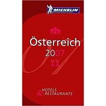 Österreich 2007: Hotels und Restaurants (Michelin Guides)