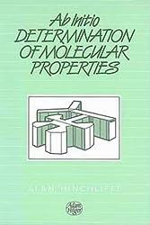 Ab Initio Determination of Molecular Properties,