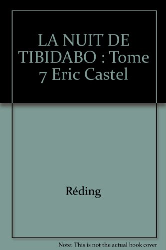 Eric Castel, Tome 7 : La nuit de Tibidabo