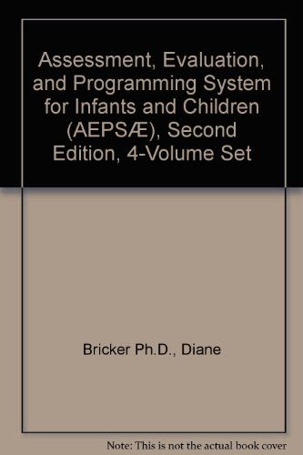Assessment, Evaluation, and Programming System (Aeps) for Infants and Children