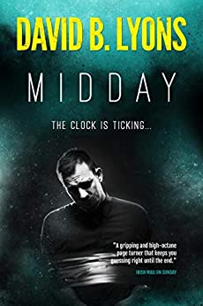 Midday: A gripping psychological crime thriller by [Lyons, David B.]