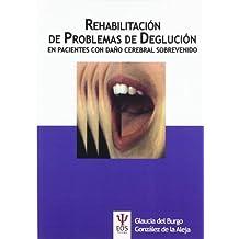 Rehabilitación de Problemas de Deglución en Pacientes con Daño Cerebral Sobrevenido (EOS Psicología)