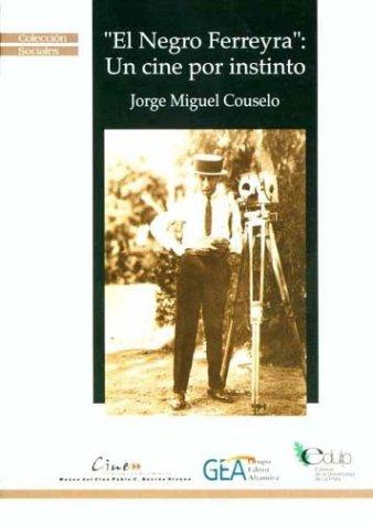 El Negro Ferreira (Coleccion Sociales)
