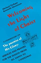Welcoming the Light of Christ: Commentary on