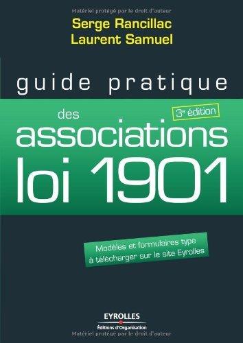 Guide pratique des associations loi 1901 : Modèles et formulaires type à télécharger sur le site Eyrolles