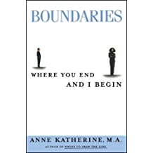 Boundaries: Where You End and I Begin (Fireside/Parkside Recovery Book)