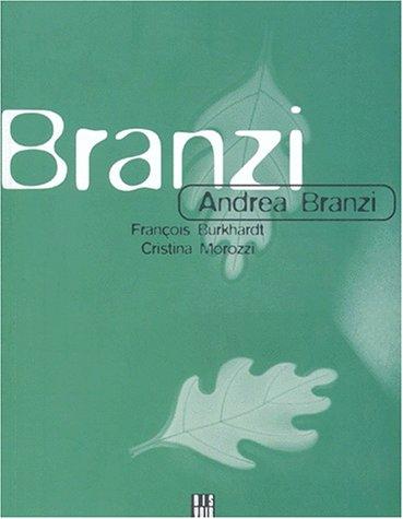 Andrea Branzi par François Burkhardt, Cristina Morozzi