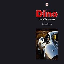 Dino: The V6 Ferrari: The V6 Ferarri (Dino: The V6 Ferarri)